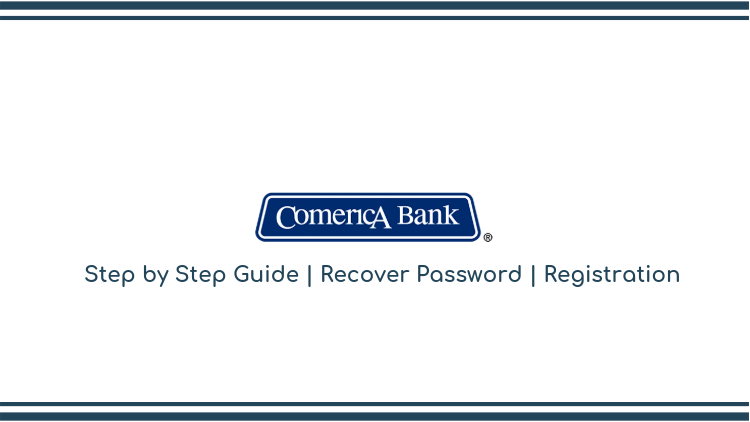 Comerica bank login-step by step guide