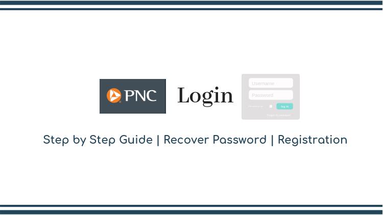 Pnc bank login guide