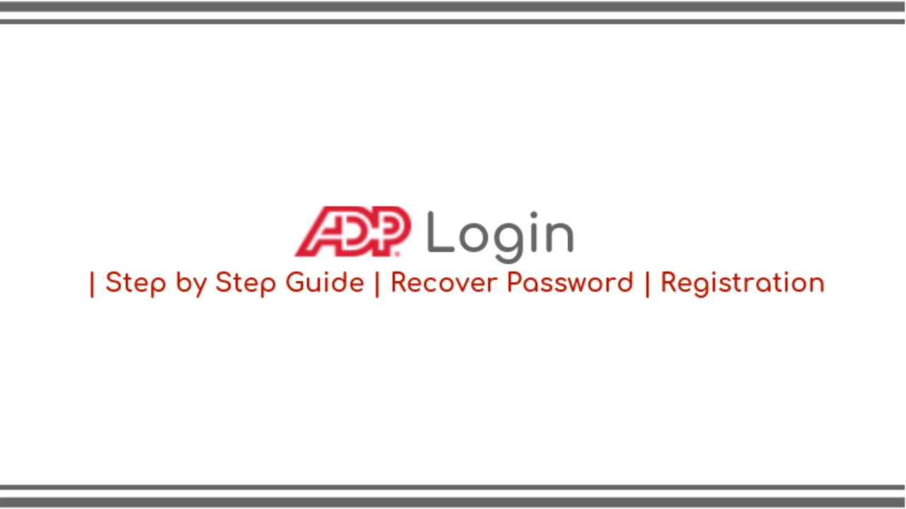 Adp Run Login | RUN Powered by ADP® | Step by Step Guide