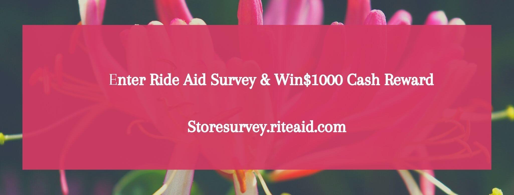 storesurvey.riteaid.com win $1000