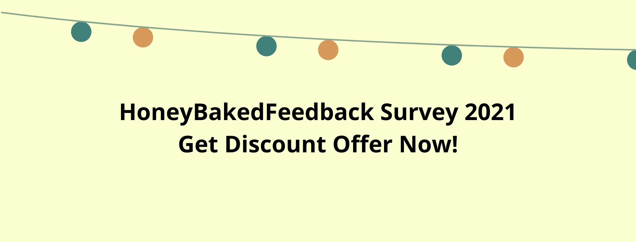 honey baked survey